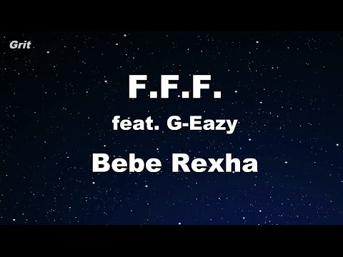 F.F.F. (Fuck Fake Friends) (feat. G-Eazy) - Bebe Rexha Karaoke 【With Guide Melody】 Instrumental