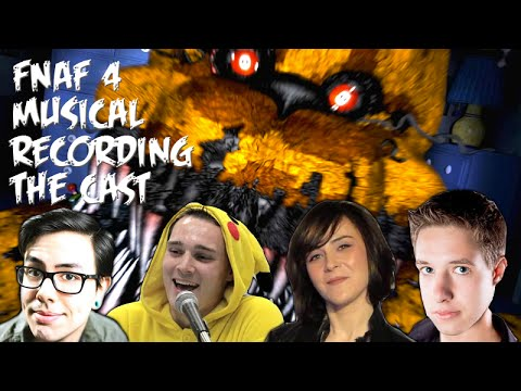 FNaF: The Musical - Recording with Xander Mobus, Sarah Williams, AJ Pinkerton and NateWantsToBattle
