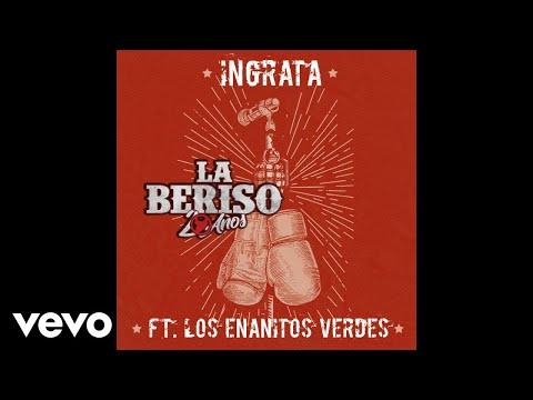 La Beriso - Ingrata (Official Audio) ft. Los Enanitos Verdes