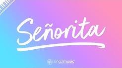 Señorita (Piano Karaoke Instrumental) Shawn Mendes & Camila Cabello