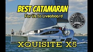 Xquisite X5. Best 50' Catamaran For Liveaboard. Full Tour. Annapolis Sailboat Show 2017.