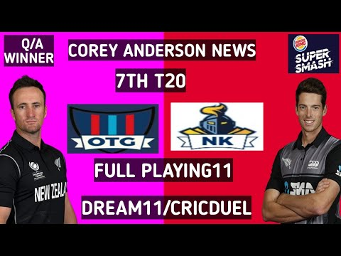 OTG VS NK 7TH T20 DREAM11/CRICDUEL TEAMS PLAYING11 NEWS TEAM PREDICTION NK VS OTG NZ T20 otg vs nk