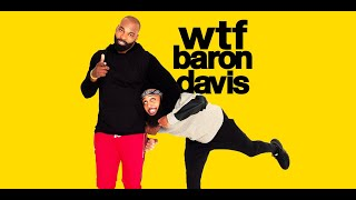 WTF Baron Davis | Season 1 Episode 1