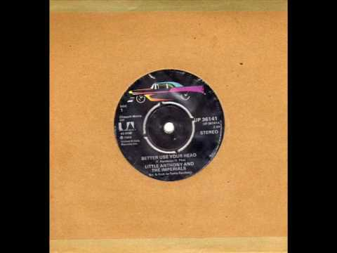 Little Anthony & The Imperials - Better Use Your Head