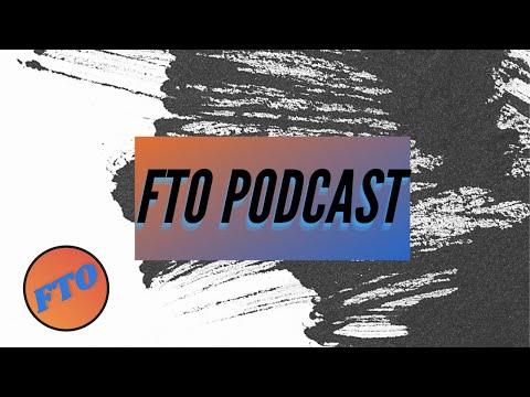 FTO Podcast