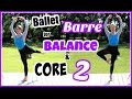 Ballet Barre Workout for Balance & Core, 2nd Edition | Kathryn Morgan の動画、Y…