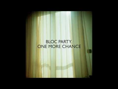 Bloc Party - One More Chance (Ti'sto Remix)