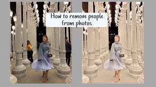 #1 Xoá Người Ra Khỏi Hình | HOW TO REMOVE PEOPLE FROM PHOTOS ♡ TRAM LE ♡