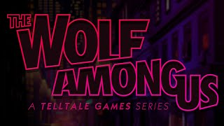 The Wolf Among Us - Full Episode 1: Faith HD [No Commentary]
