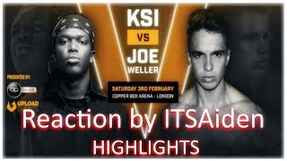 ITSAiden reaction to the HIGHLIGHTS of KSI vs JOE WELLER boxing match Saturday 3rd February