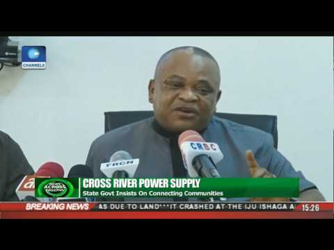 Power Supply: Cross River Govt Insists On Connecting Communities