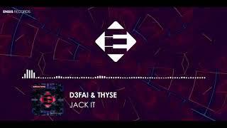 D3FAI &amp Thyse - Jack It (Original Mix)