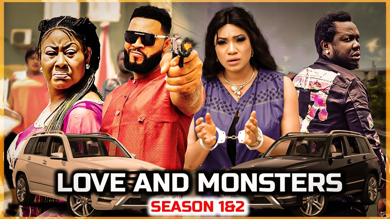 Download LOVE AND MONSTERS SEASON 1& 2  | NEW MOVIE_2020 LATEST NIGERIAN NOLLYWOOD MOVIE