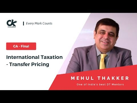 Transfer Pricing : Lecture 1/7 by Mehul Thakker