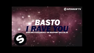 Basto - I Rave You [Teaser]