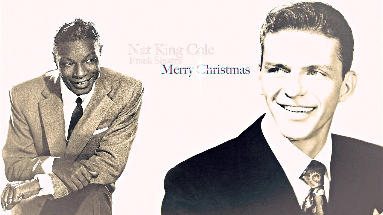 Nat King Cole Weihnachtslieder.Nat King Cole Frank Sinatra The Christmas Song
