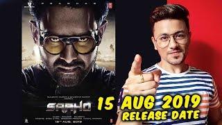 SAAHO Release Date Announced | Prabhas | Shraddha Kapoor | Biggest Film Of 2019