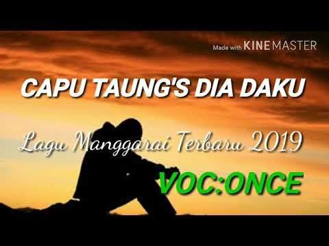 KEREN_LAGU MANGGARAI TERBARU 2019_(CAPU TAUNG'S DIA DAKU_(VOC:ONCE