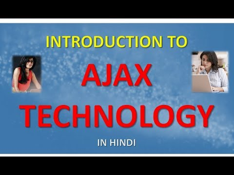 INTRODUCTION TO AJAX TECHNOLOGY IN HINDI