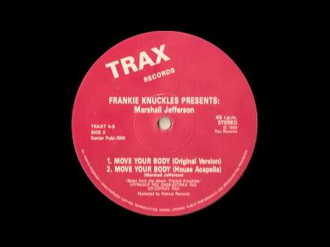 Move Your Body - Frankie Knuckles presents Marshall Jefferson - HD 1080p