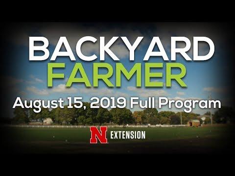 Backyard Farmer August 15, 2019