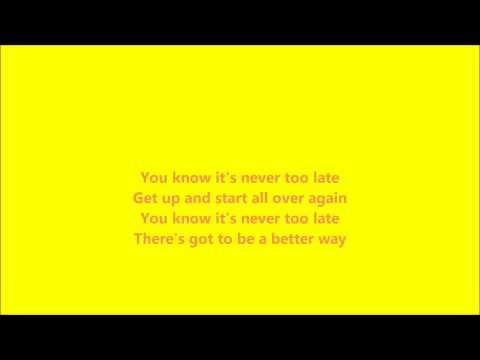 Never Too Late Hedley Lyrics