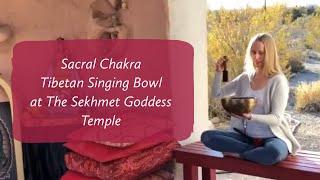 Sacral Chakra Tibetan Singing Bowl at Sekhmet Goddess Temple in Indian Springs, Nevada