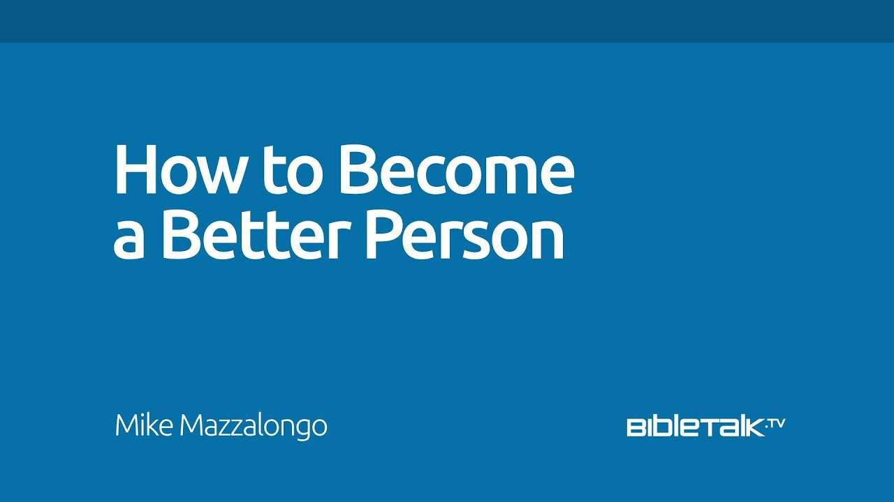 how to become a better person everyday