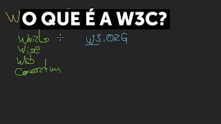O que é a W3C?