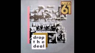 1988 CODE 61 drop the deal