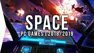 25 Upcoming PC Space Games in 2018 & 2019 ► Sci-fi, Open World, Simulation!