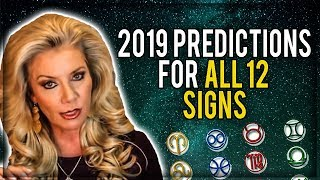 2019 Predictions for all 12 Signs