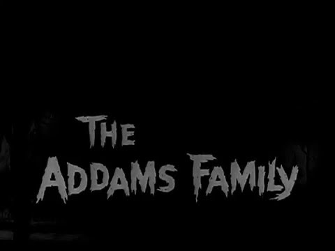 The Addams Family 1964  1966 Opening and Closing Theme