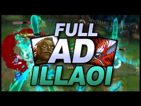 FULL AD ILLAOI TOP$ GAMEPLAY LEAGUE OF LEGENDS S7!!