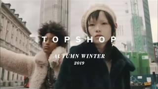 TOPSHOP | AUTUMN WINTER 2019