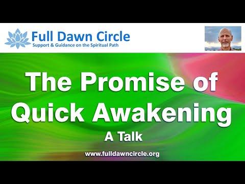 The Promise of Quick Awakening