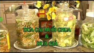Dưa Cải Muối Chua & Dưa Giá - Xuân Hồng
