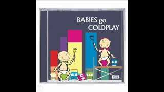 BABIES GO COLDPLAY - In My Place (COLDPLAY - PORTUGAL)