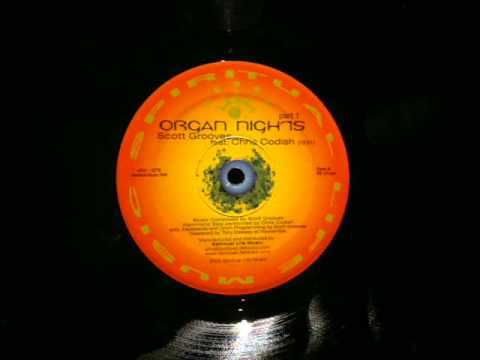 Scott Grooves Chris Codish.Organ Nights.Spiritual Life.