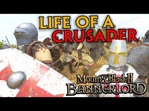 Download Life Of A Crusader - Mount & Blade II Bannerlord #1