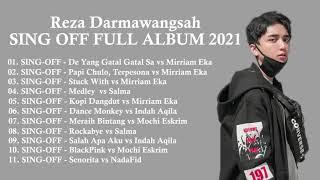 SING-OFF REZA DARMAWANGSA FULL ALBUM 2021