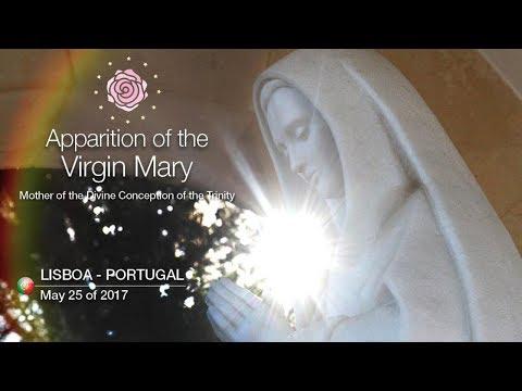 Apparition of the Virgin Mary - 05/25/2017 (Lisbon, Portugal)