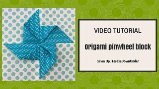 Origami pinwheel block tutorial
