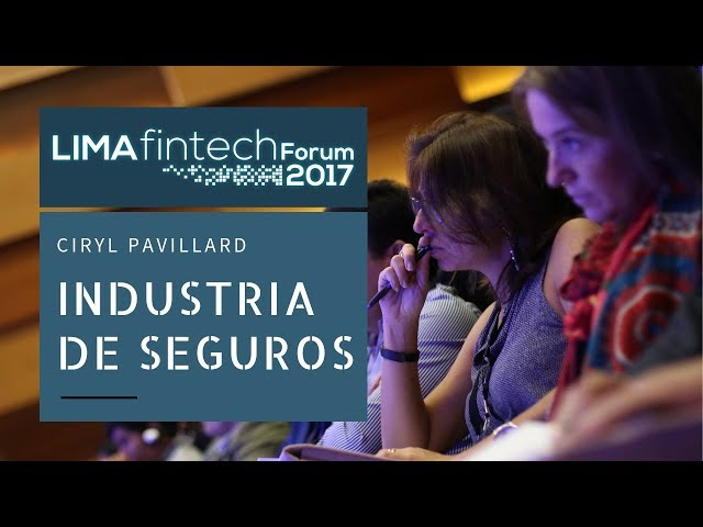 Lima Fintech Forum 2017: CIRYL PAVILLARD