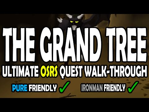 [OSRS] The Grand Tree Quest Guide for Pures on Old School RuneScape