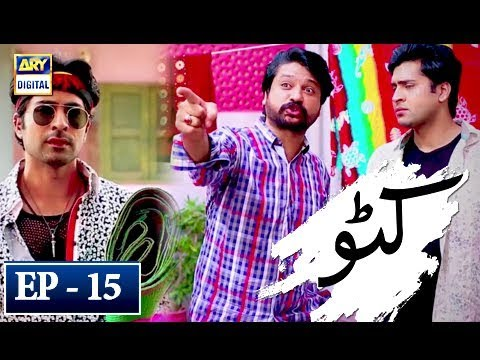 Katto - Episode 15 - 9th May 2018 - ARY Digital Drama