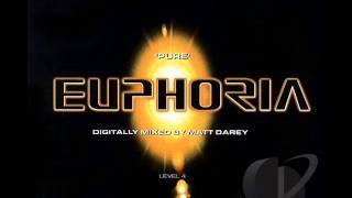 Pure Euphoria Digitally Mixed By Matt Darey Disc 1