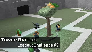 No Man Left Behind | Loadout Challenge #9 | Tower Battles [ROBLOX]
