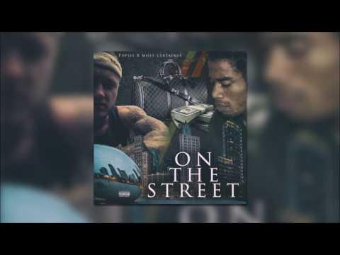 Popiel feat. Most Certainly - On the Street (prod. GeezyBeatz)