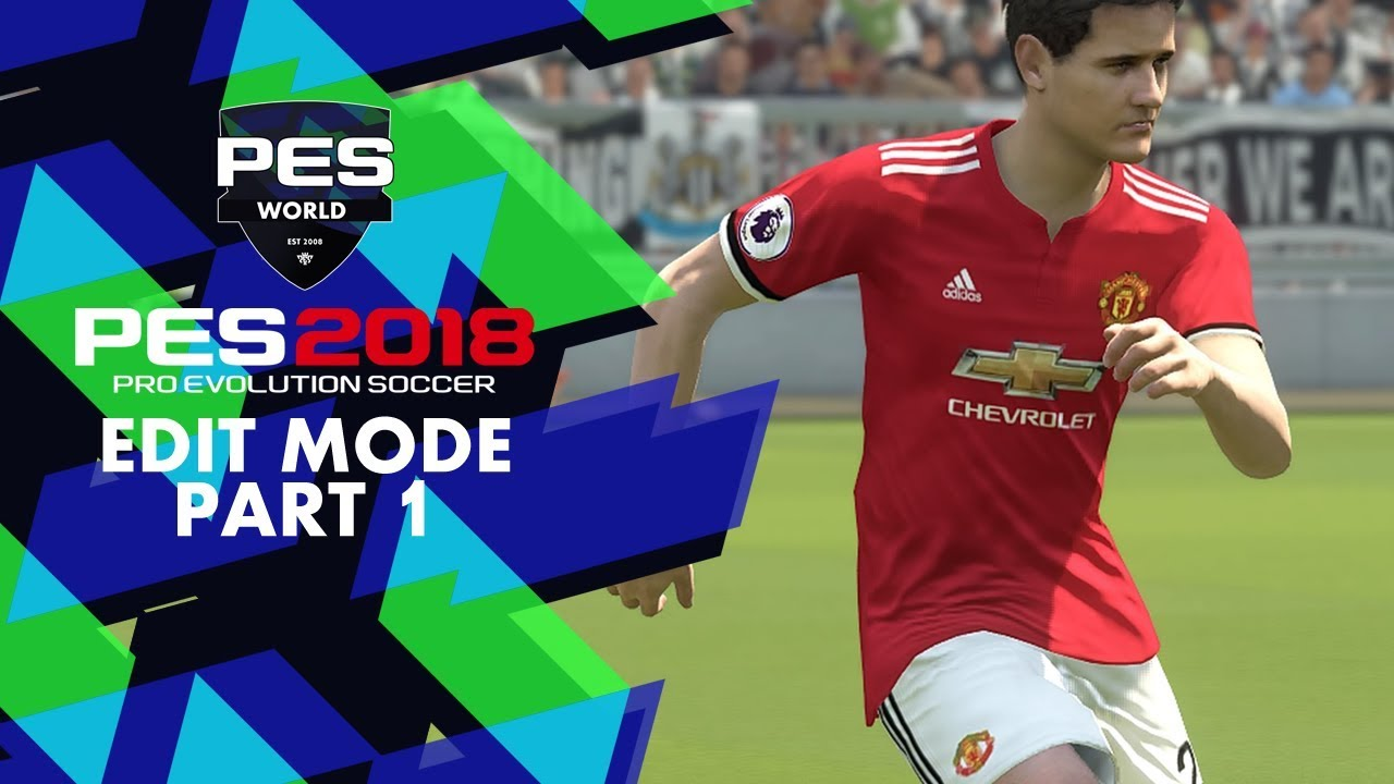 PES World PES 2018: Edit Mode Part 1 Player Editing